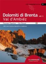 Dolomiti di Brenta Vol1 - Val D'Ambiéz